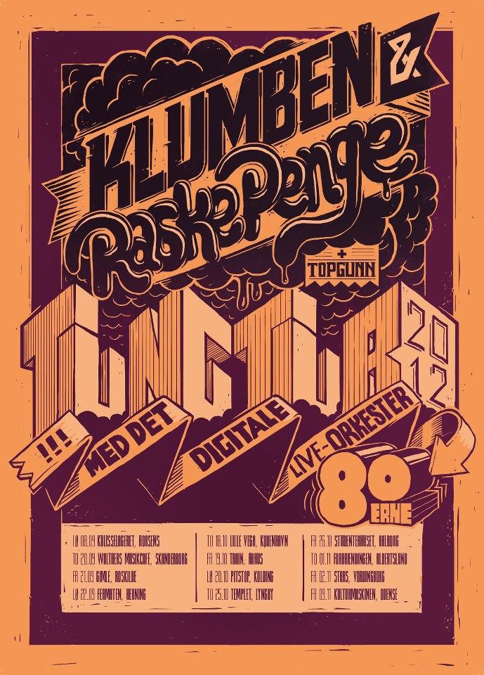 Tung Tour 2012: Klumben & Raske Penge live m. 80erne